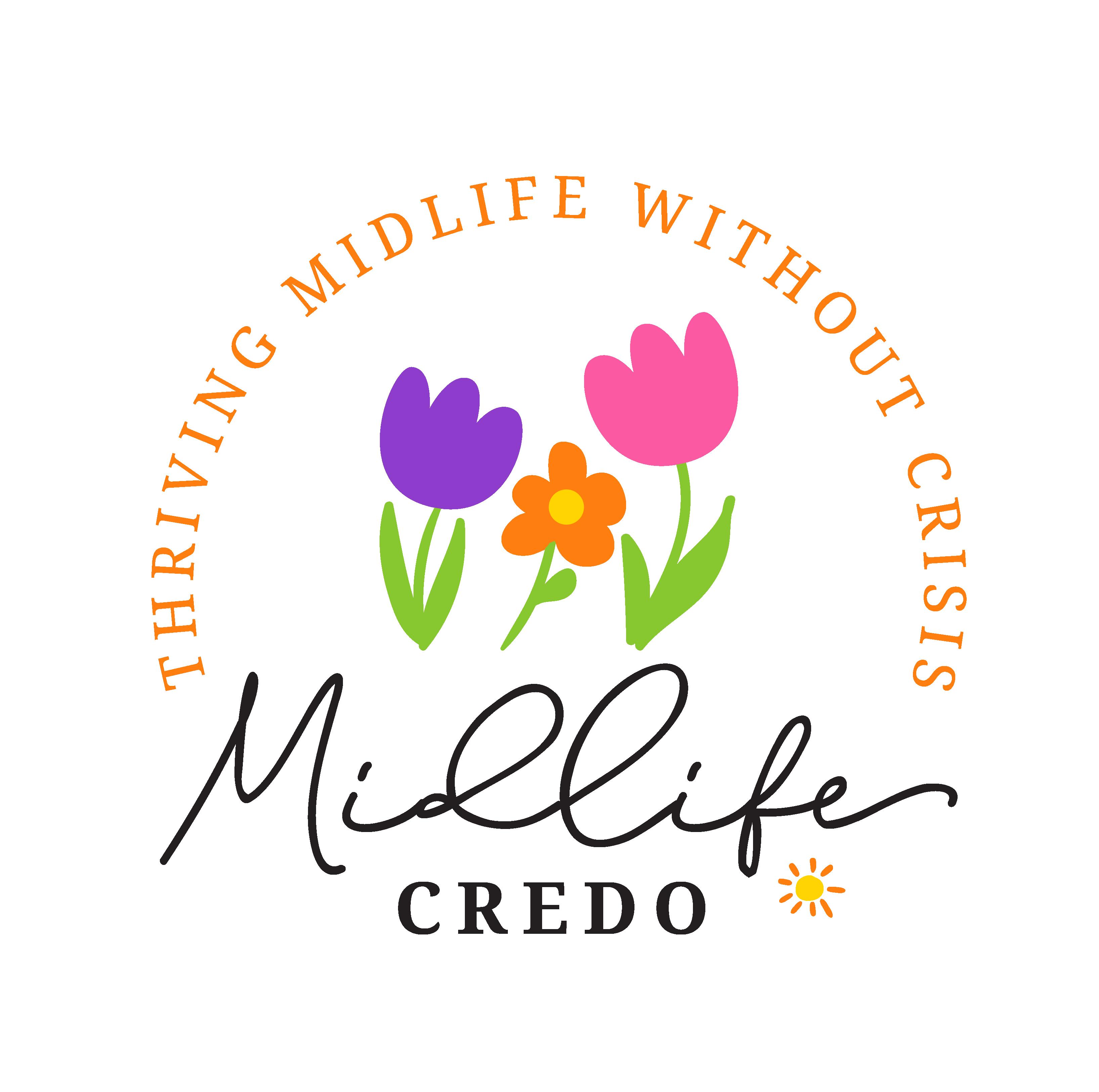 Midlife Credo